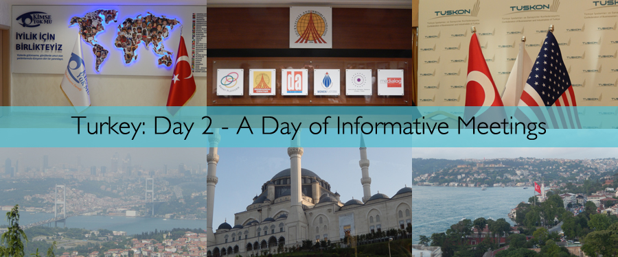 Turkey Day 2 - A Day Of Informative Meetings