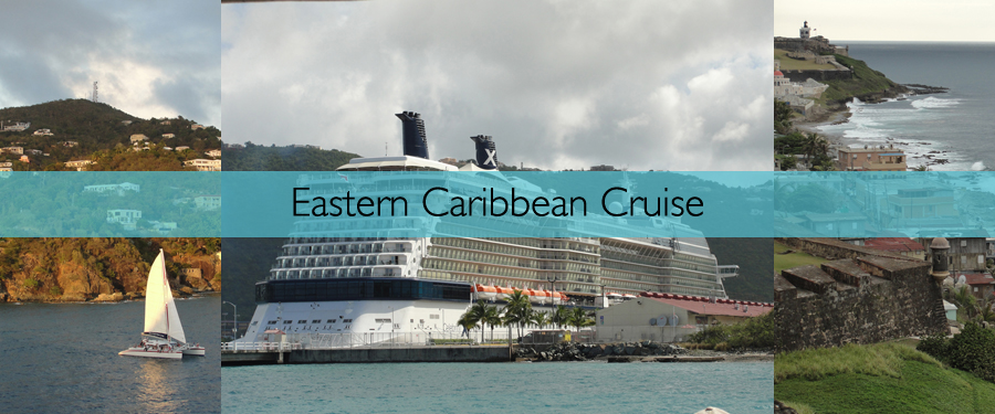 Cruise - Caribbean - Eastern Caribbean Cruise