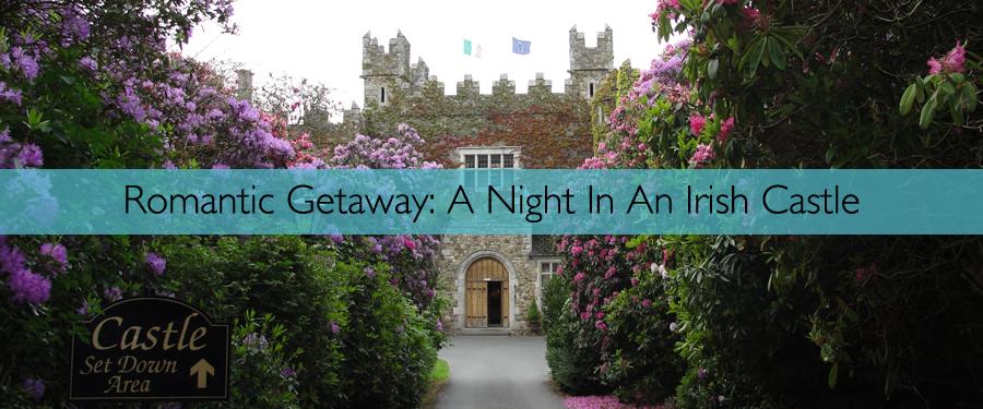 Europe - Ireland - Royal Living- A Night In An Irish Castle - 01